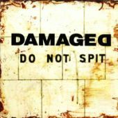 Damaged - Do Not Spit