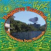 Negative Reaction - Frequencies From The Montauk