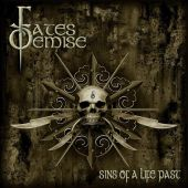 Fates Demise - Sins Of A Life Past
