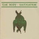 Whitehorse / The Body