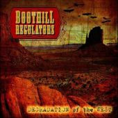 Boothill Regulators - Degradation Of The West