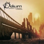 Odium - Burning The Bridges To Nowhere