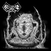 Corrosive Carcass - Composition Of Flesh