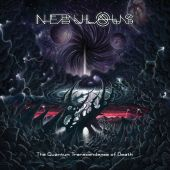 Nebulous - The Quantum Transcendence Of Death