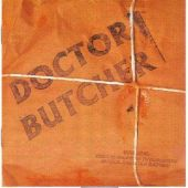 Doctor Butcher - Doctor Butcher
