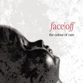 Face Off - The Colour Of Rain