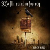 Mirrored In Secrecy - Black Halo