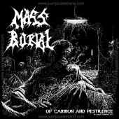 Mass Burial - Of Carrion And Pestilence