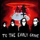 To The Early Grave