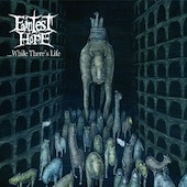 Faintest Hope - ...While There's Life