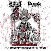 Parricide - Old Grindfathers And Their Grind (Squash Bowels / Parricide)