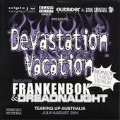 Devestation Vacation (Frankenbok / Dreadnaught)