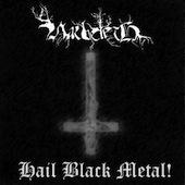 Hail Black Metal!