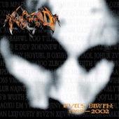 Evil's Birth (1989-2002)