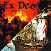 Cruise Ship Terror / Romulus (Swashbuckle / Ex Deo)