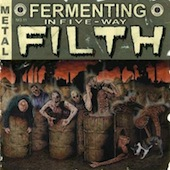 Fermenting In Five-Way Filth