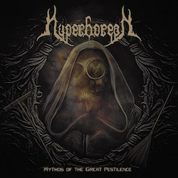 Hyperborean (SE) - Mythos Of The Great Pestilence