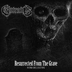 Resurrected From The Grave (Demo Collection)