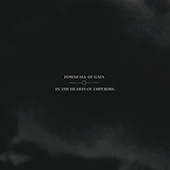 In The Hearts Of Emperors / Downfall Of Gaia