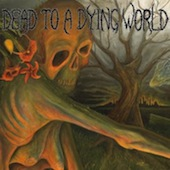 Dead To A Dying World