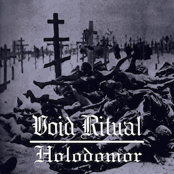 Void Ritual - Holodomor