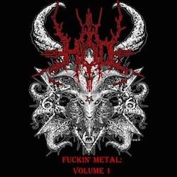 Fuckin' Metal Volume 1