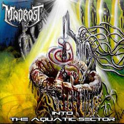 Madrost - Into The Aquatic Sector