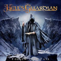 Hell's Guardian - Follow Your Fate