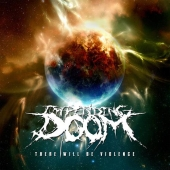 Impending Doom - There Will Be Violence