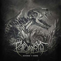 Psycroptic - Echoes To Come