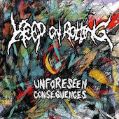 Keep On Rotting - Unforeseen Consequences