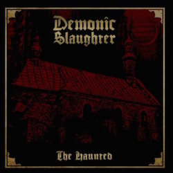 Demonic Slaughter - The Haunted