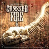 Crossed Fire - It's All About Chaos