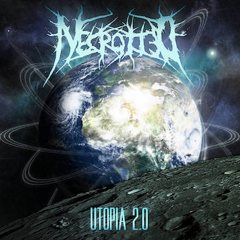 Necrotted - Utopia 2.0