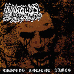 Mangled (NL) - Through Ancient Times