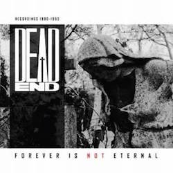 Dead End - Forever Is Not Eternal