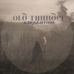 Old Thunder - Slings & Arrows