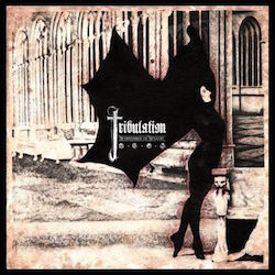 Tribulation (SE)¹ - The Children Of The Night