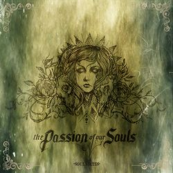 The Passion Of Our Souls - Soulmates
