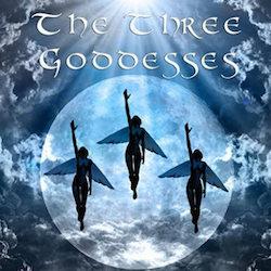The Three Goddesses