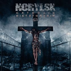 Norylsk - Catholic Dictatorship