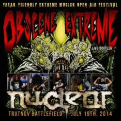 Nuclear - Live At Obscene Extreme Bootleg