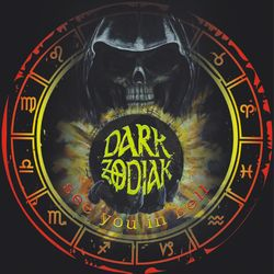 Dark Zodiak - See You In Hell