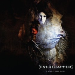 Evertrapped - Under The Deep