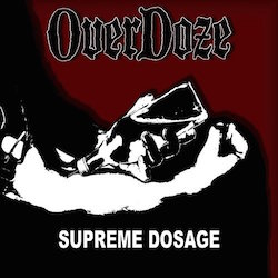 Overdoze - Supreme Dosage