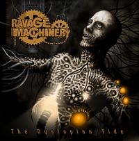 Ravage Machinery - The Dystopian Tide