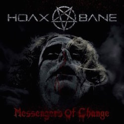 Hoaxbane - Messengers Of Change