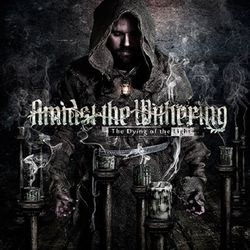 Amidst The Withering - The Dying Of The Light