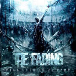 The Fading - Till Life Do Us Part