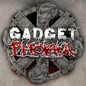 Phobia / Gadget